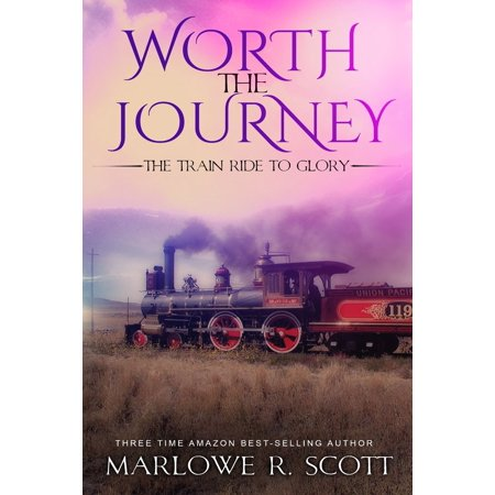 Glory Train - Worth the Journey: The Train Ride to Glory - eBook