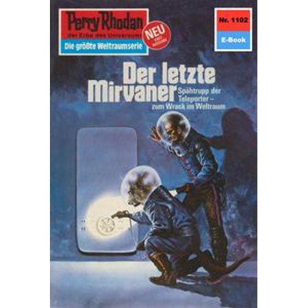Perry Rhodan 1102: Der letzte Mirvaner - eBook