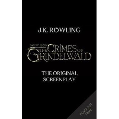 Halloween 6 Screenplay (Fantastic Beasts: The Crimes of Grindelwald : The Original)