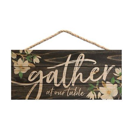 GATHER AT OUR TABLE Distressed Wood Hanging Sign, 10