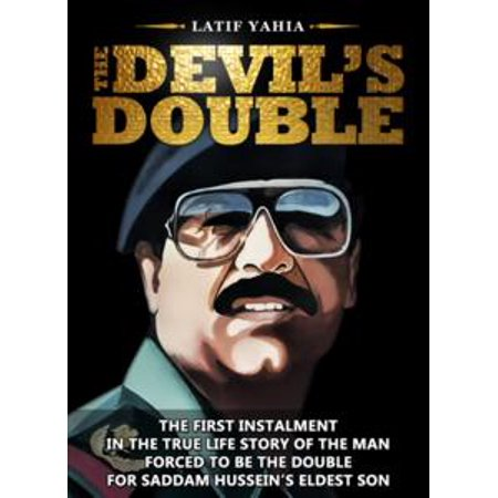 The Devil's Double, This book is now a major motion picture released in August 2011 - - Double Release