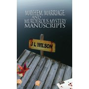 Mayhem, Marriage, and Murderous Mystery Manuscripts - eBook