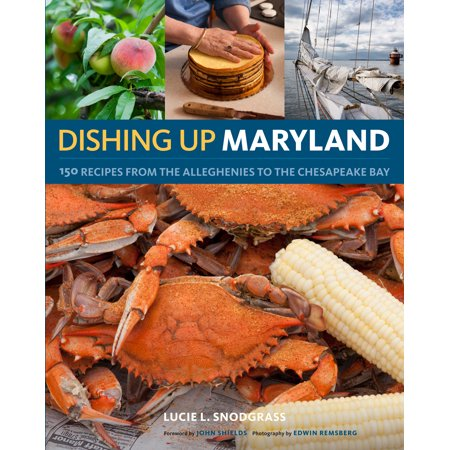 Dishing Up® Maryland - Paperback