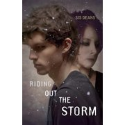Riding Out the Storm : A Novel