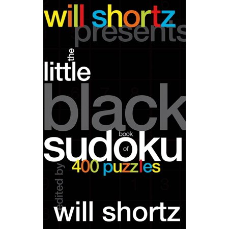 Will Shortz Presents The Little Black Book of Sudoku : 400 Puzzles