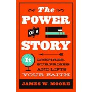 The Power of a Story (Paperback)