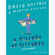 A History of Pictures for Children: From Cave Paintings to Computer Drawings (Hardcover)