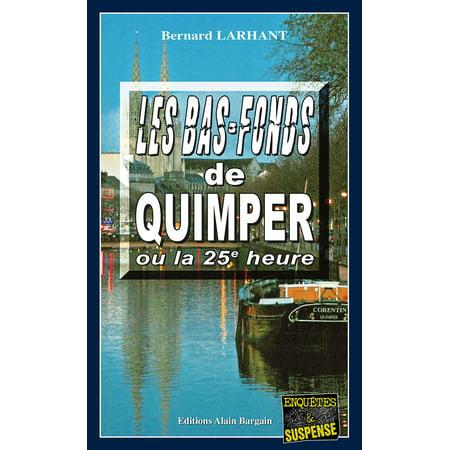 (Les bas-fonds de Quimper ou la 25e heure - eBook)