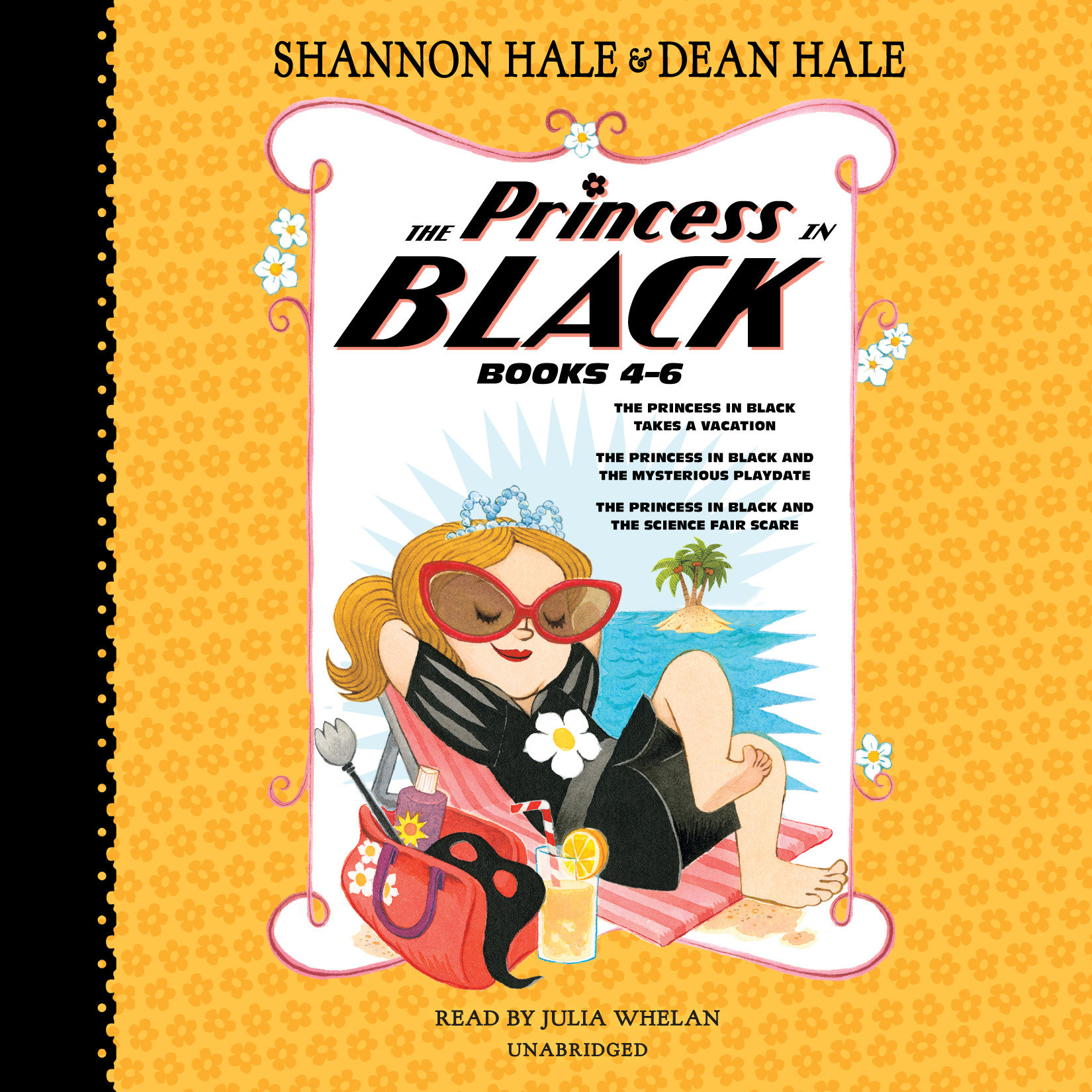 The Princess in Black, Books 4-6 : The Princess in Black Takes a Vacation; The Princess in Black and the Mysterious Playdate; The Princess in Black and the Science Fair Scare