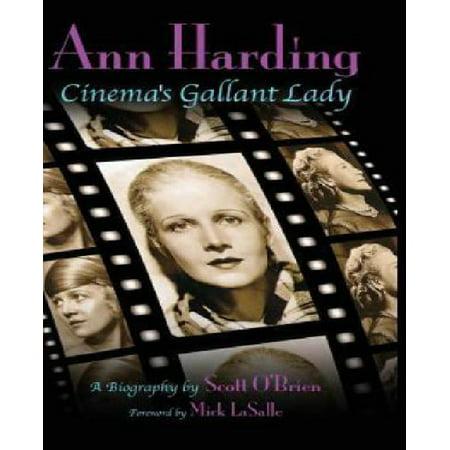 Ann Harding   Cinemas Gallant Lady  Hardback