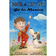 Nick and Knobby Go to Mexico - eBook