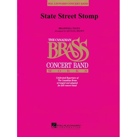 Hal Leonard State Street Stomp (Canadian Brass Concert Band) Concert Band Level 3-4 Arranged by Michael Brown (Canada Stomp Pad)