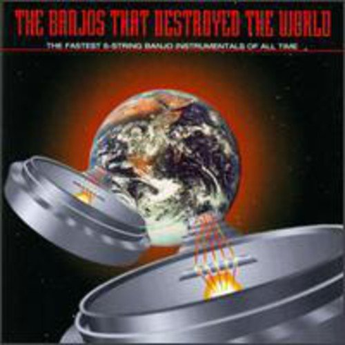 Banjos That Destroyed The World