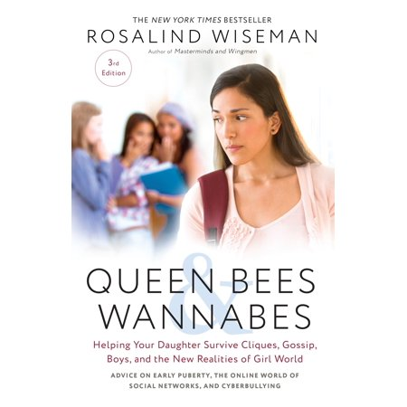 Queen Bees and Wannabes, 3rd Edition : Helping Your Daughter Survive Cliques, Gossip, Boys, and the New Realities of Girl (Serena Van Der Woodsen Gossip Girl Fashion)