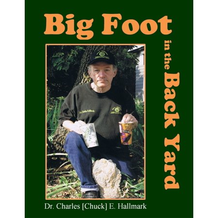 Big Foot in the Back Yard - eBook