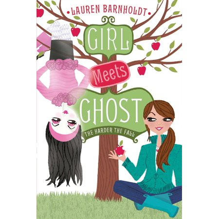 Girl Meets Ghost: The Harder the Fall (Paperback)