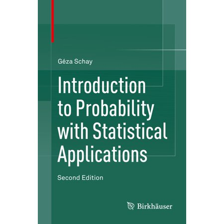 Introduction to Probability with Statistical Applications -