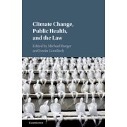 Climate Change, Public Health, and the Law - eBook