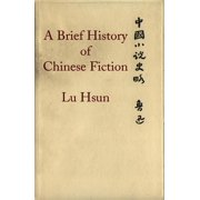 A Brief History of Chinese Fiction - eBook
