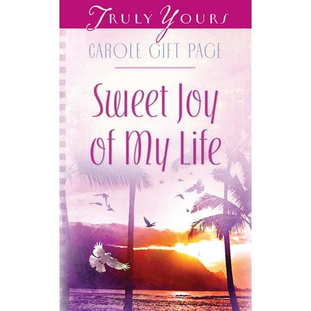 Sweet Joy Of My Life - eBook (Joy Sweet)