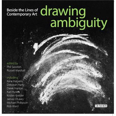 - Drawing Ambiguity : Beside the Lines of Contemporary Art