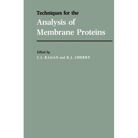 Techniques for the Analysis of Membrane Proteins -