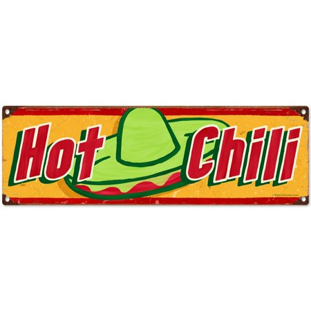 Hot Chili Mexican Restaurant Menu Style Wide Metal Sign 18 X 6     By Original Metal Sign Ship From Us
