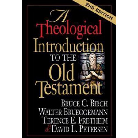 A Theological Introduction to the Old Testament -