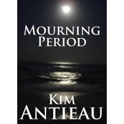Mourning Period - eBook