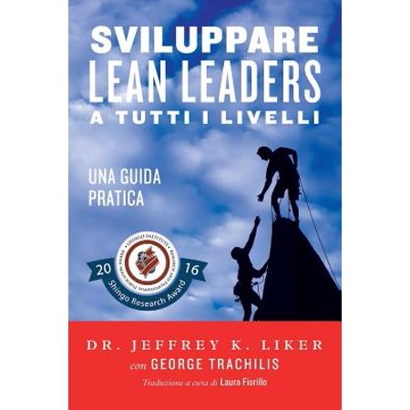 Sviluppare Lean Leader A Tutti I Livelli  Una Guida Pratica