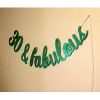 All About Details 30 & Fabulous Cursive Banner (Green)