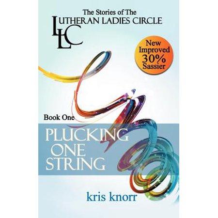 The Lutheran Ladies' Circle : Plucking One String (Circle String)