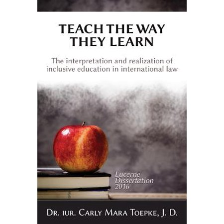 Teach the Way They Learn : The Interpretation and Realization of Inclusive Education in International