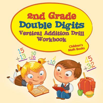 Halloween Math Problems For 2nd Grade (2nd Grade Double Digits Vertical Addition Drill Workbook Children's Math)