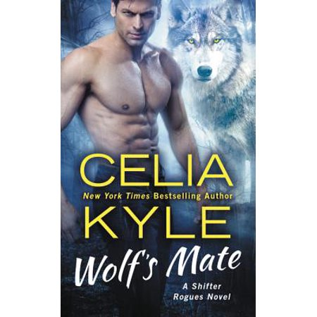 Wolf's Mate : A Paranormal Shifter Romance