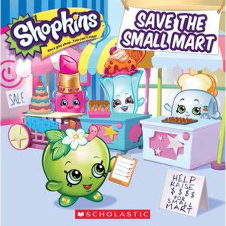 Save the Small Mart (Shopkins) - eBook