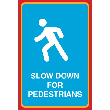 Slow Down For Pedestrians Print People Crossing Picture Large Street Road Sign, - Multi Pebble