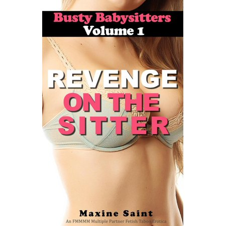 Busty Babysitters Volume 1: Revenge on the Sitter - - Busty Medieval