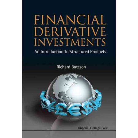 Financial Derivative Investments  An Introduction To Structured Products