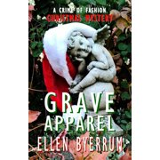 Grave Apparel : A Crime of Fashion Mystery