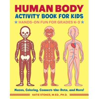 Human Body Activity Book for Kids: Hands-On Fun for Grades K-3 (Paperback)