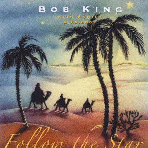 Bob King - Follow the Star [CD]