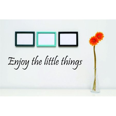 Enjoy The Little Things – Famous & Inspirational Quotes - Vinyl Wall Decal Cheap B 7 4 Inches X 20 Inches Black](Cheap Wall Decals)
