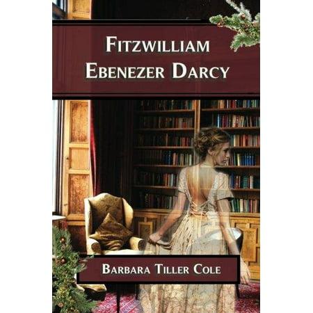 Fitzwilliam Ebenezer Darcy  Pride And Prejudice Meets A Christmas Carol
