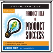Product Idea to Product Success - Audiobook