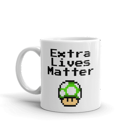 Extra White Glass - Extra Lives Matter Funny Novelty Gaming Humor 11oz White Ceramic Glass Coffee Tea Mug Cup