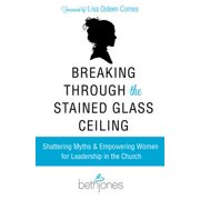 Breaking Through the Stained Glass Ceiling - eBook