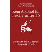 Kein Alkohol für Fische unter 16 - eBook