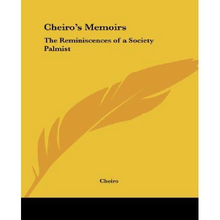 Cheiro's Memoirs: The Reminiscences of a Society Palmist - image 1 of 1