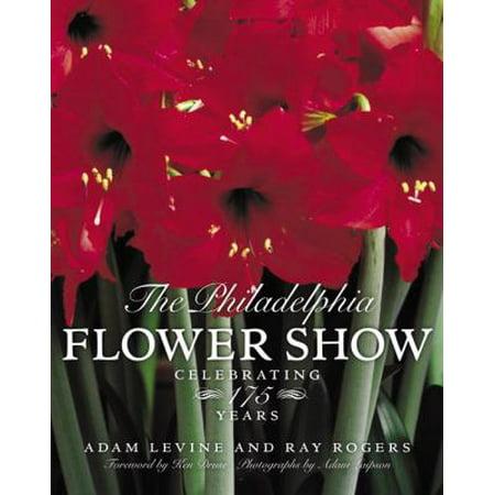 The Philadelphia Flower Show: Celebrating 175 Years